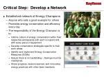 critical step develop a network