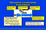 operational considerations foam eductor