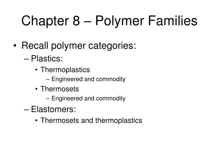 chapter 8 polymer families n.