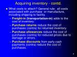 acquiring inventory contd
