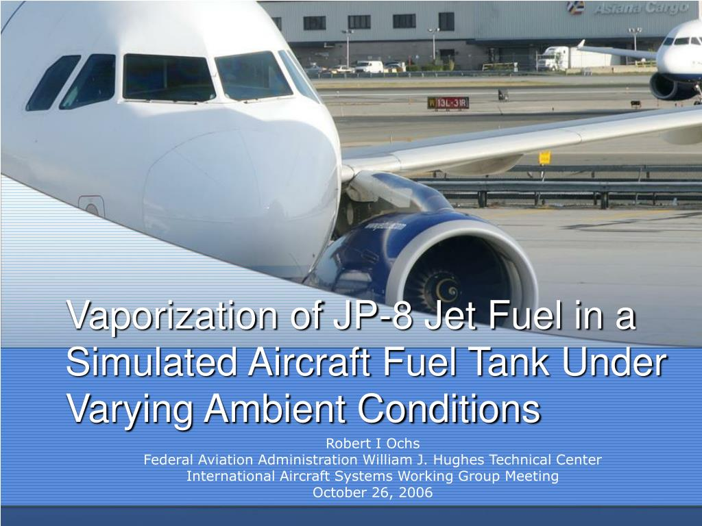 vaporization of jp 8 jet fuel in a simulated aircraft fuel tank under varying ambient conditions l.
