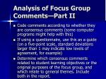 analysis of focus group comments part ii