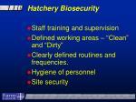 hatchery biosecurity