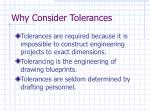 why consider tolerances
