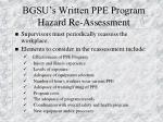 bgsu s written ppe program hazard re assessment