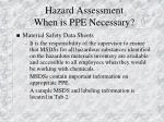 hazard assessment when is ppe necessary27