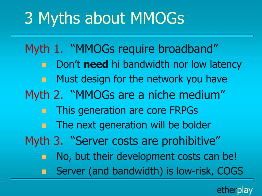 3 Myths about MMOGs