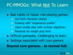 pc mmogs what not to learn
