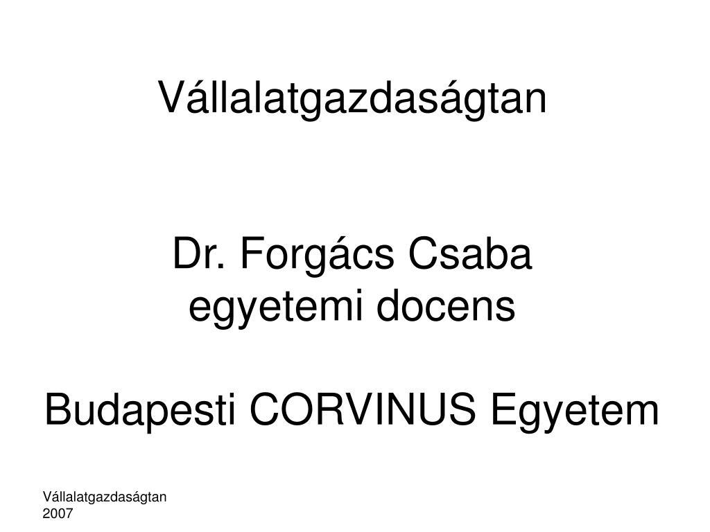 v llalatgazdas gtan dr forg cs csaba egyetemi docens budapesti corvinus egyetem l.