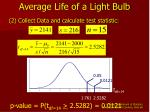 average life of a light bulb68