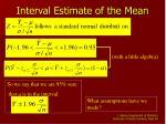 interval estimate of the mean