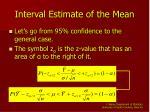 interval estimate of the mean42