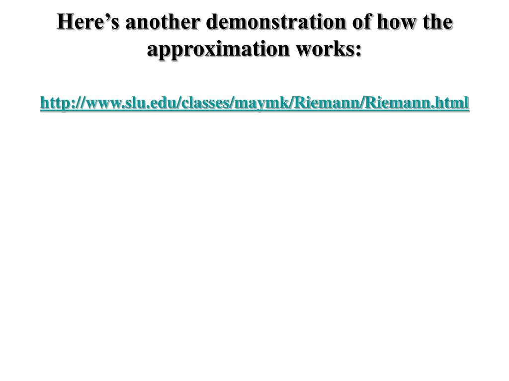 Here's another demonstration of how the approximation works: