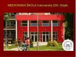 medicinska kola vukovarska 209 osijek