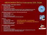 medicinska kola vukovarska 209 osijek47