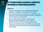 3 3 transformaci n productiva mediante la innovaci n y el desarrollo productivo