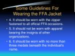 some guidelines for wearing the ffa jacket20