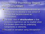 experimental psychology begins with structuralism
