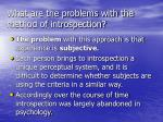 what are the problems with the method of introspection