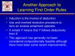 another approach to learning first order rules