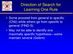 direction of search for learning one rule