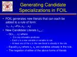 generating candidate specializations in foil