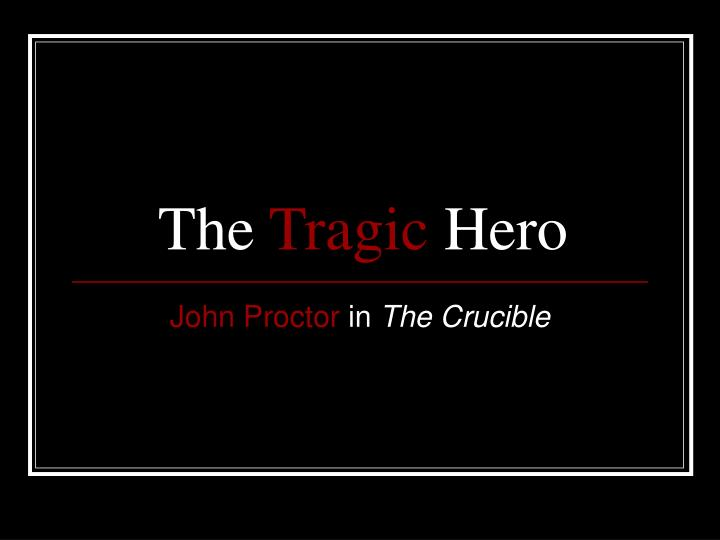 the tragic hero n.