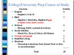 college university prep course of study