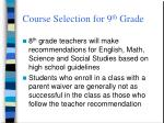 course selection for 9 th grade