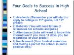 four goals to success in high school