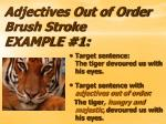 adjectives out of order brush stroke example 1