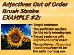 adjectives out of order brush stroke example 2