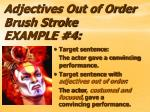 adjectives out of order brush stroke example 4