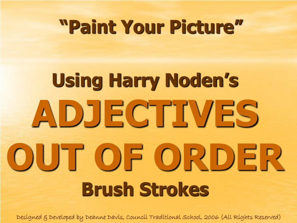 using harry noden s adjectives out of order brush strokes l.