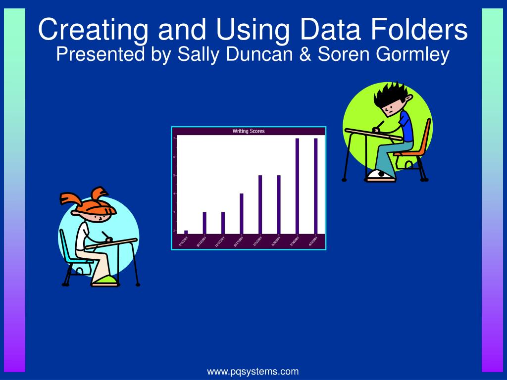 creating and using data folders presented by sally duncan soren gormley l.