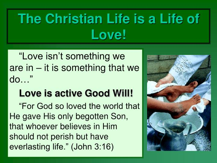 the christian life is a life of love n.