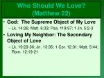 who should we love matthew 2214