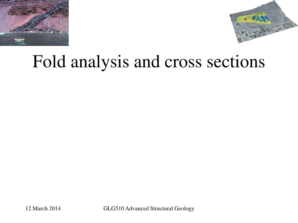 fold analysis and cross sections l.