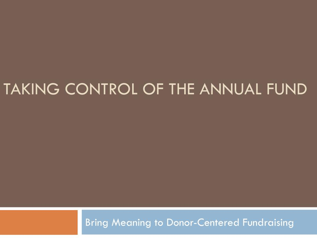 taking control of the annual fund l.