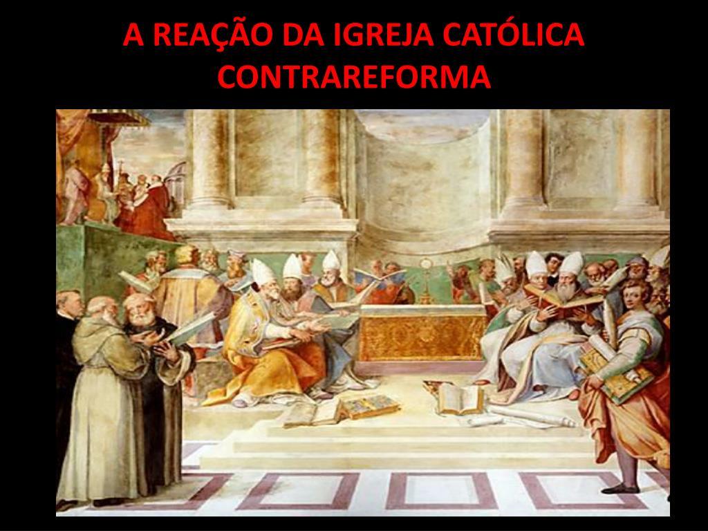 a rea o da igreja cat lica contrareforma l.