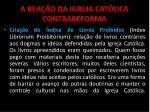 a rea o da igreja cat lica contrareforma5