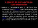 a rea o da igreja cat lica contrareforma6