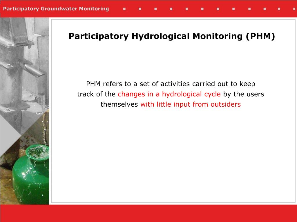 Participatory Hydrological Monitoring (PHM)