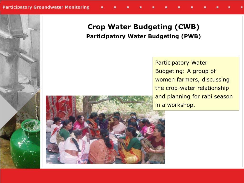 Crop Water Budgeting (CWB)