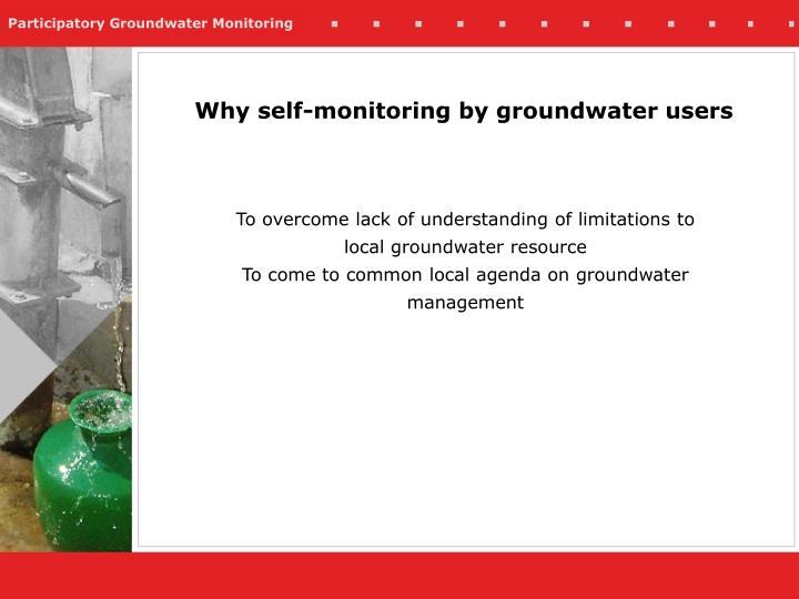Why self monitoring by groundwater users