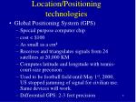 location positioning technologies