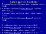 range queries 8 options