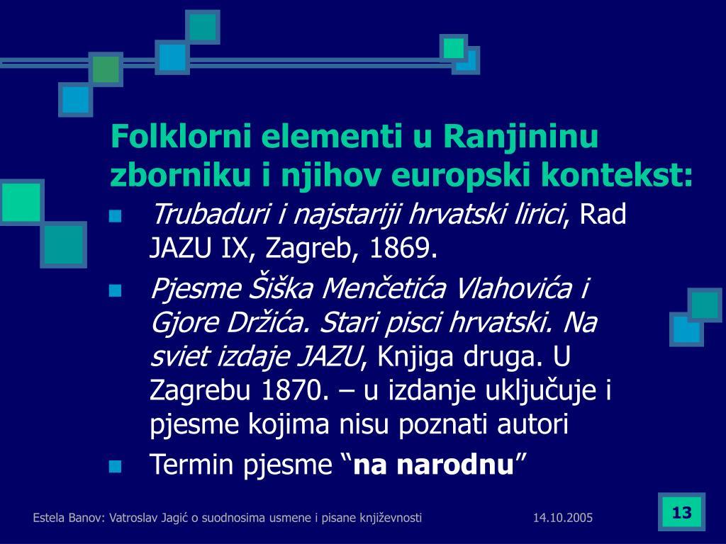 Folklorni elementi u Ranjininu zborniku i njihov europski kontekst: