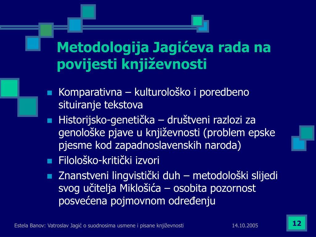 Metodologija Jagićeva rada na povijesti književnosti