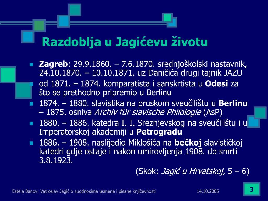 Razdoblja u Jagićevu životu